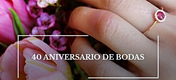 bodas de rubi. 40 años de casados